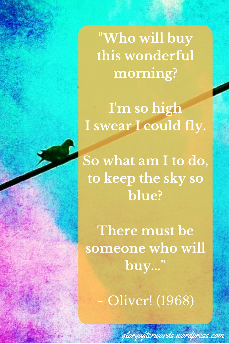 who-will-buythis-wonderful-morning_im-so-highi-swear-i-could-fly-so-what-am-i-to-doto-keep-the-sky-so-blue_there-must-be-someone2