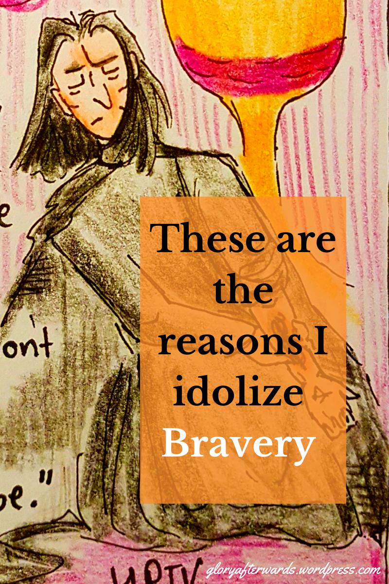these are the reasons i idolise bravery www.gloryafterwards.wordpress.com #reflection #2018 #2017 #hope #God #christian #life