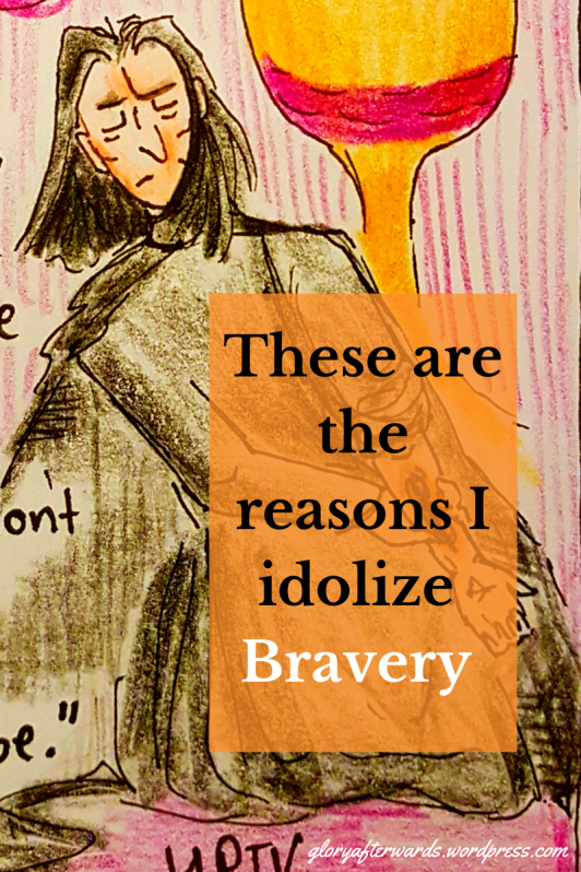 these are the reasons i idolise bravery www.gloryafterwards.wordpress.com #reflection #2018 #2017 #hope #God #christian #life