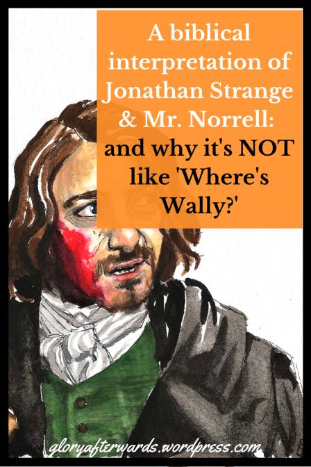 a biblical interpretation of jonathan strange and mr norrell